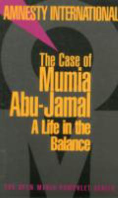 The Case of Mumia Abu-Jamal: A Life in the Balance 9781583220818
