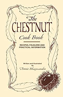 The Chestnut Cook Book 9781587361678