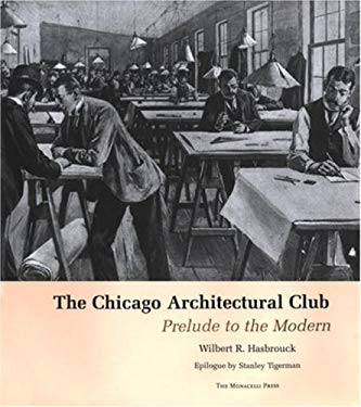 The Chicago Architectural Club 9781580931441