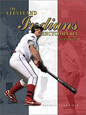 The Cleveland Indians Encyclopedia 9781582613765