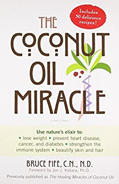 The Coconut Oil Miracle 9781583332047