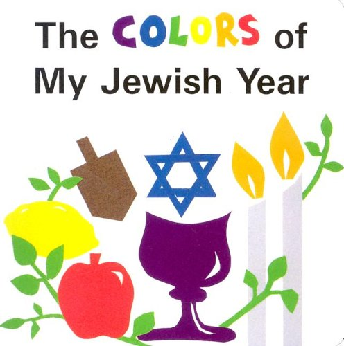 The Colors of My Jewish Year 9781580130110