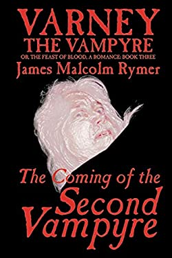 The Coming of the Second Vampyre 9781587153662