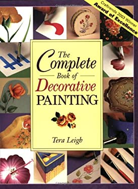 The Complete Book of Decorative Painting 9781581800623