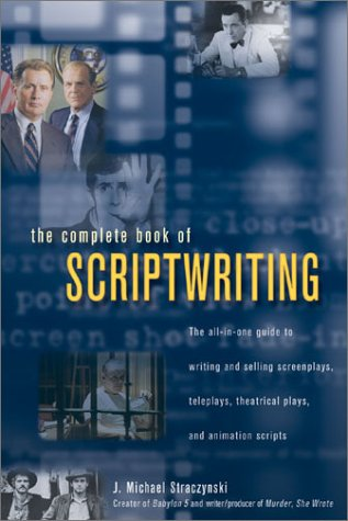 The Complete Book of Scriptwriting Complete Book of Scriptwriting 9781582971582