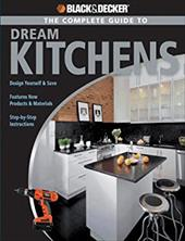 The Complete Guide to Dream Kitchens 7223222
