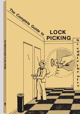 The Complete Guide to Lock Picking 9781581605082