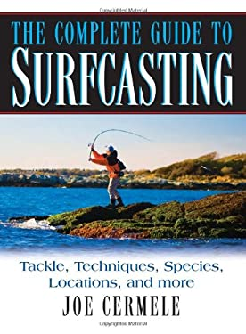 The Complete Guide to Surfcasting 9781580801676