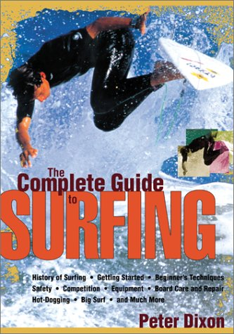 The Complete Guide to Surfing 9781585743469
