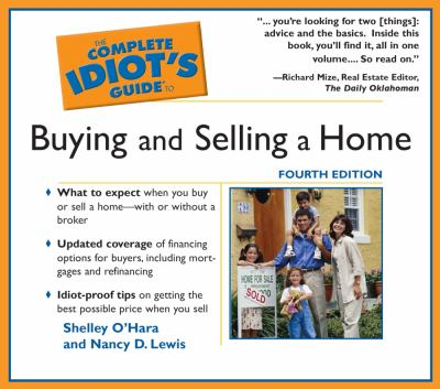 The Complete Idiot's Guide to Buying and Selling a Home 9781589268210