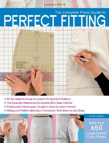 The Complete Photo Guide to Perfect Fitting 9781589236080