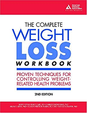 The Complete Weight Loss Workbook: Proven Techniques for Controlling Weight-Related Health Problems 9781580402569