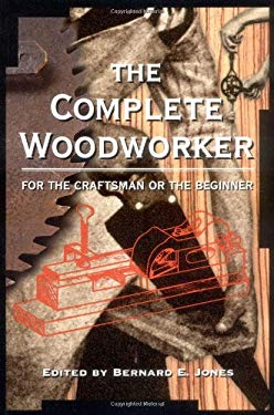 The Complete Woodworker 9781580080156