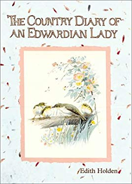 The Country Diary of an Edwardian Lady 9781586631154