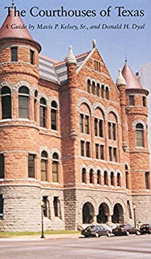 The Courthouses of Texas 9781585445493