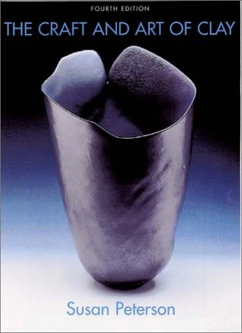 The Craft and Art of Clay 9781585674763