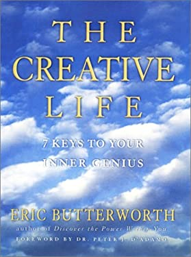 The Creative Life: Seven Keys to Your Inner Genius 9781585420940