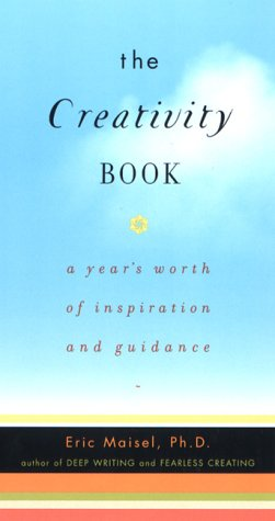 The Creativity Book: A Year's Worth of Inspiration and Guidance 9781585420292