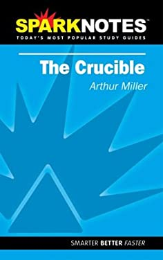 The Crucible (Sparknotes Literature Guide) 9781586633691