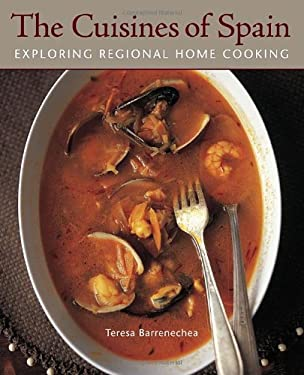 The Cuisines of Spain: Exploring Regional Home Cooking 9781580088350