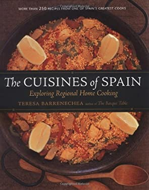 The Cuisines of Spain: Exploring Regional Home Cooking 9781580085151