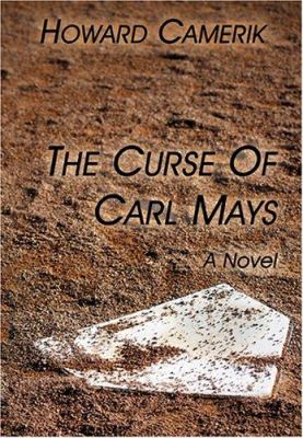 The Curse of Carl Mays 9781589398818
