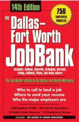 The Dallas Fort Worth JobBank 9781580629799