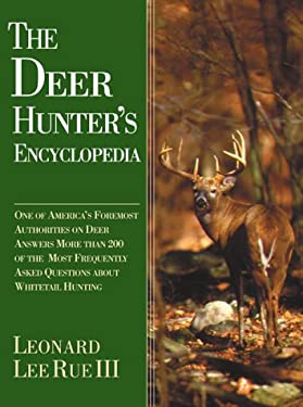 The Deer Hunter's Encyclopedia 9781585741281