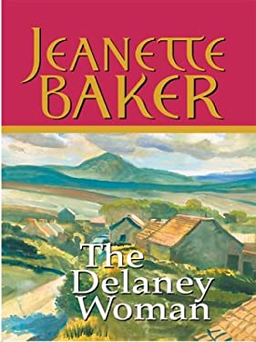 The Delaney Woman 9781587245527