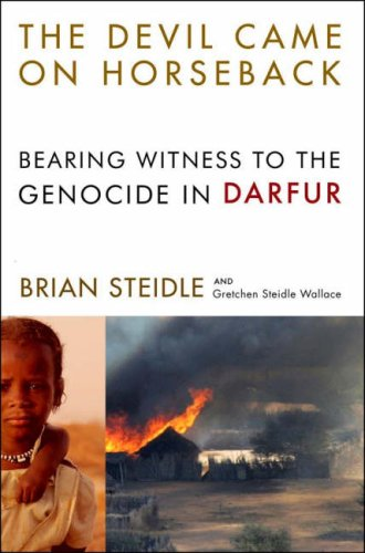 The Devil Came on Horseback: Bearing Witness to the Genocide in Darfur 9781586484743