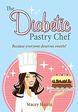 The Diabetic Pastry Chef 9781589807471