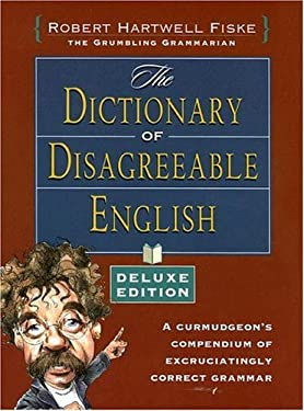 The Dictionary of Disagreeable English 9781582974187