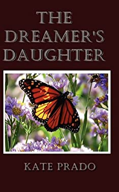 The Dreamer's Daughter 9781581581706