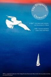 The Dropanchor Chronicle: A SAT Vocabulary Novel,