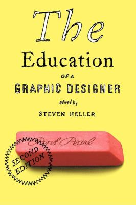 The Education of a Graphic Designer 9781581154313