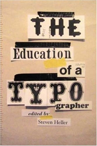 The Education of a Typographer 9781581153484