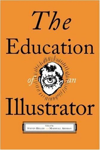 The Education of an Illustrator 9781581150759