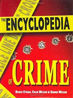 The Encyclopedia of Crime 9781585677634