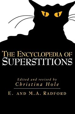 The Encyclopedia of Superstitions 9781586636173