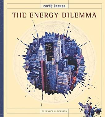 The Energy Dilemma 9781583419809