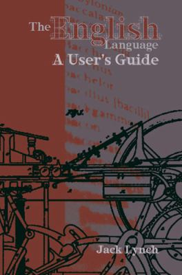 The English Language: A User's Guide 9781585101856