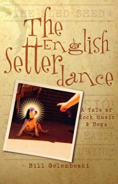 The English Setter Dance 9781583850268