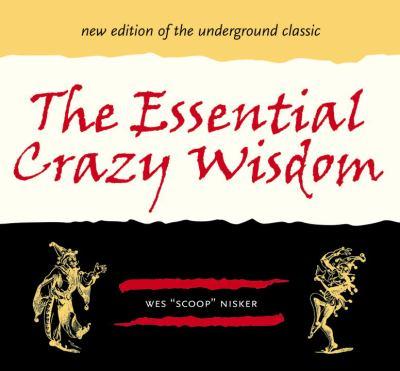 The Essential Crazy Wisdom 9781580083461