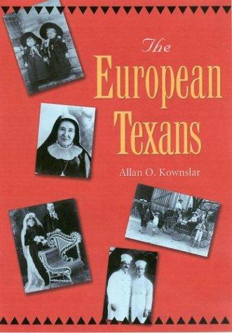 The European Texans 9781585443512