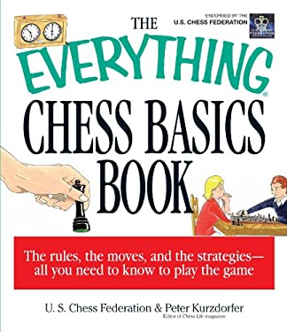 The Everything Chess Basics Book 9781580625869
