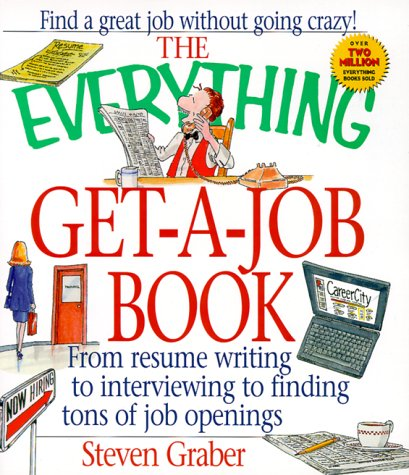The Everything Get-A-Job Book 9781580622233