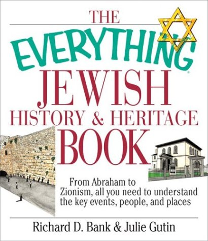 The Everything Jewish History and Heritage Book 9781580629669