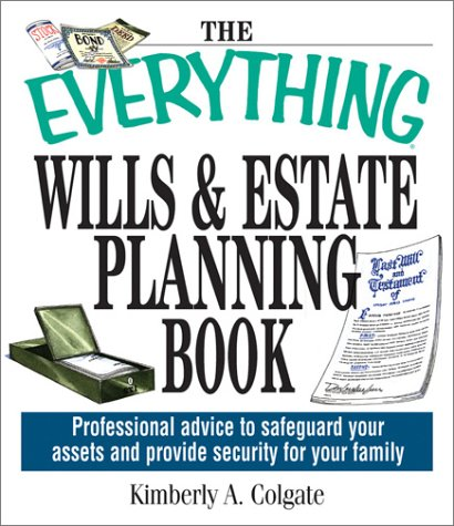 The Everything Wills & Estate Planning Book 9781580628808