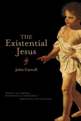 The Existential Jesus 9781582434650