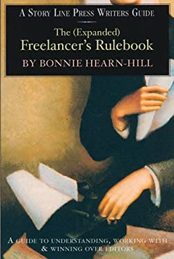 The (Expanded) Freelancer's Rulebook 9781586540128